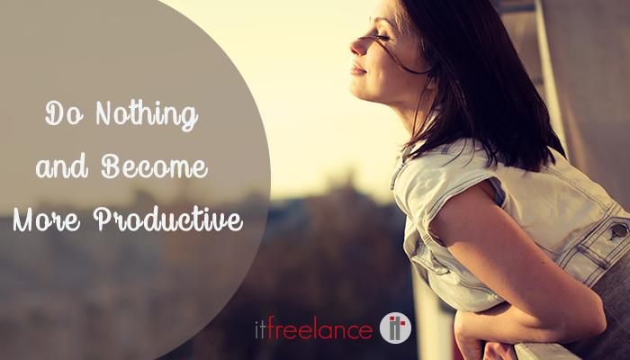 Mejorar nuestra productividad sin hacer nada.